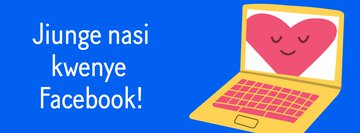 Swahili translation of Join us on Facebook- Banner